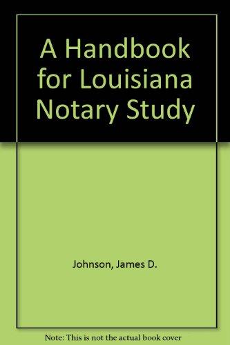 9781579803636: A Handbook for Louisiana Notary Study