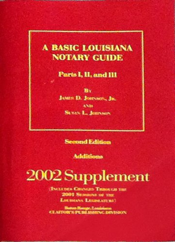 9781579808051: A Basic Louisiana Notary Guide, Parts I, II, and III (2002 Supplement)