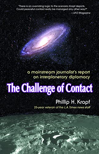 9781579830090: The Challenge of Contact: A Mainstream Journalist's Report on Interplanetary Diplomacy