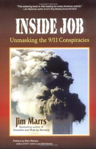 Inside Job: Unmasking the 9/11 Conspiracies: Marrs, Jim
