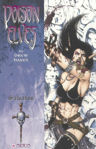 Poison Elves Volume 7: Salvation: Hayes, Drew