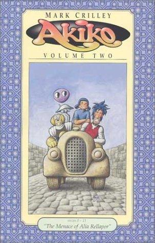 Akiko Volume Two (Akiko (Sirius)): Crilley, Mark