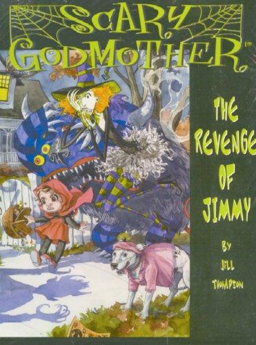 9781579890711: Scary Godmother: The Revenge Of Jimmy