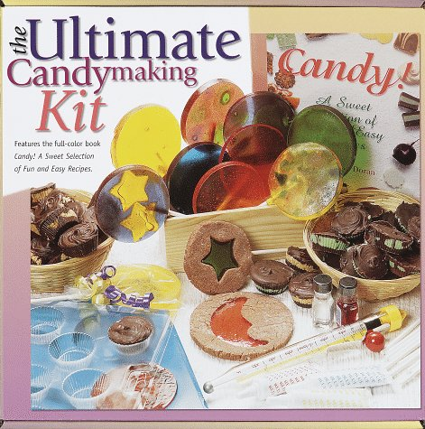 The Ultimate Candymaking Kit: Doran, Laura Dover