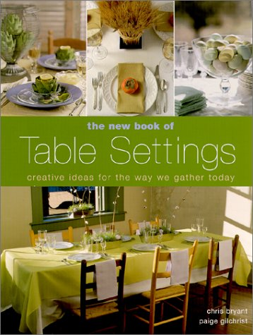 9781579901691: The New Book of Table Settings: Creative Ideas for the Way We Gather Today