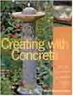 9781579901790: Creating with Concrete: Yard Art, Sculpture and Garden Projects