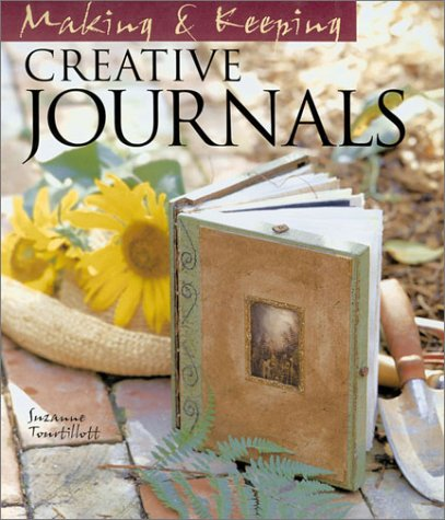 9781579902148: Making and Keeping Creative Journals