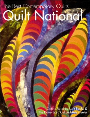 Quilt National 2001 The Best Conteamporary Quilts: Diverse: