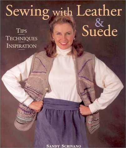 9781579902735: Sewing with Leather & Suede