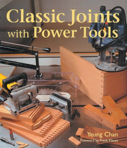 9781579902797: Classic Joints With Power Tools