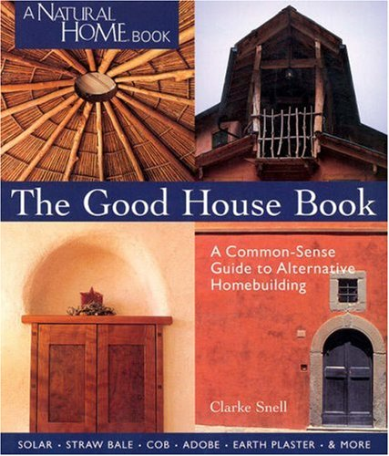 9781579902810: The Good House Book (Natural Home Book)
