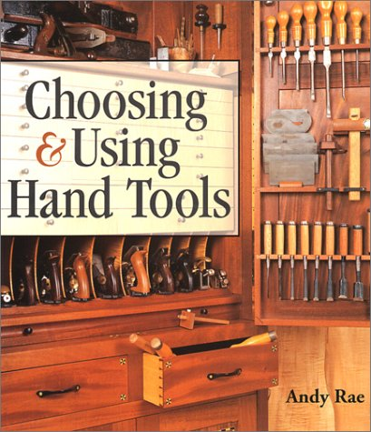 9781579902940: Choosing and Using Hand Tools