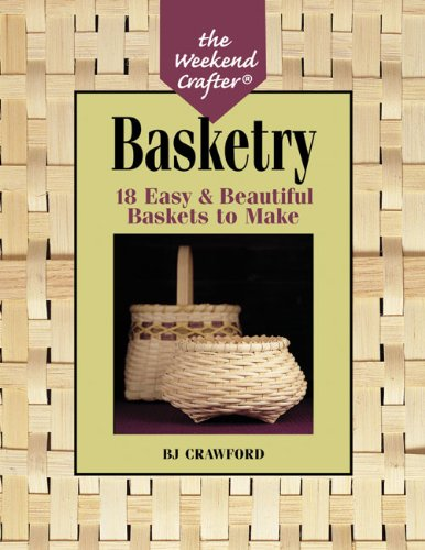 9781579903312: Basketry (Weekend Crafter)