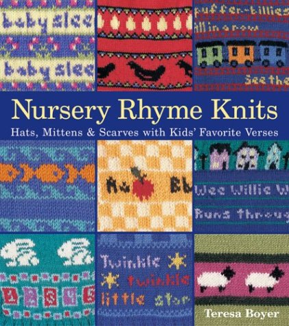 9781579903480: Nursery Rhyme Knits: Hats, Mittens & Scarves with Kids' Favorite Verses