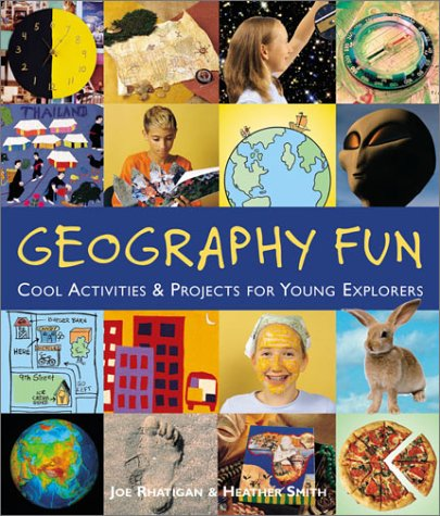 9781579904340: Geography Fun: Cool Activities & Projects for Young Explorers