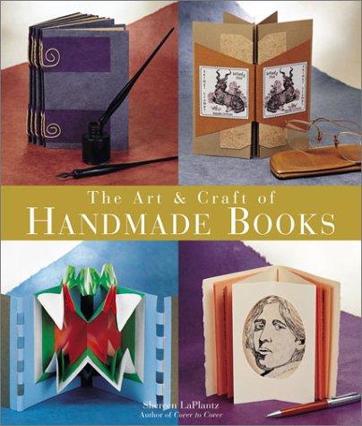 9781579904388: The Art and Craft of Handmade Books