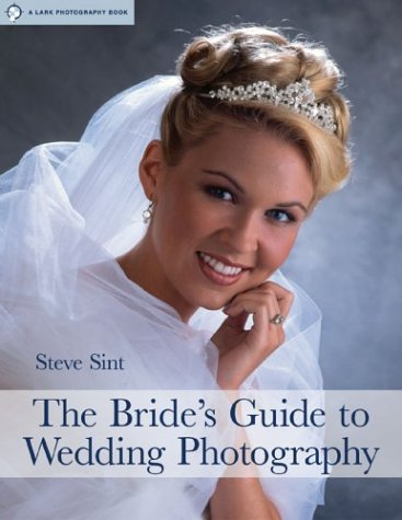 9781579904814: The Bride's Guide to Wedding Photography (Lark Photography Book)