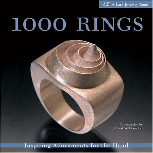 9781579905088: 1000 Rings: Inspiring Adornments for the Hand (500 Series)