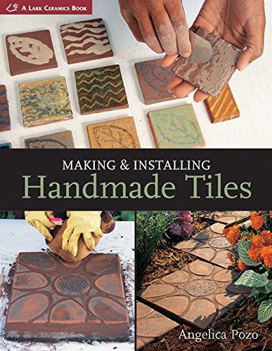 9781579905255: Making & Installing Handmade Tiles (A Lark Ceramics Book)