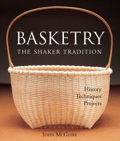 9781579906061: Basketry: The Shaker Tradition: History, Techniques, Projects