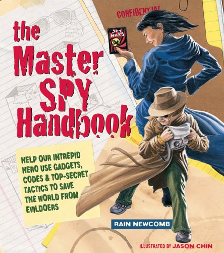 9781579906269: The Master Spy Handbook: Help Our Intrepid Hero Use Gadgets, Codes & Top-Secret Tactics to Save the World from Evildoers