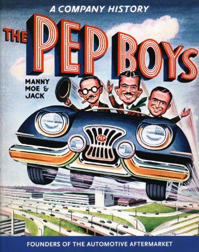 9781579906368: The Pep Boys Company History Book: Manyy, Joe and Jack