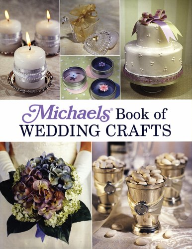 9781579906399: Michaels Book of Wedding Crafts