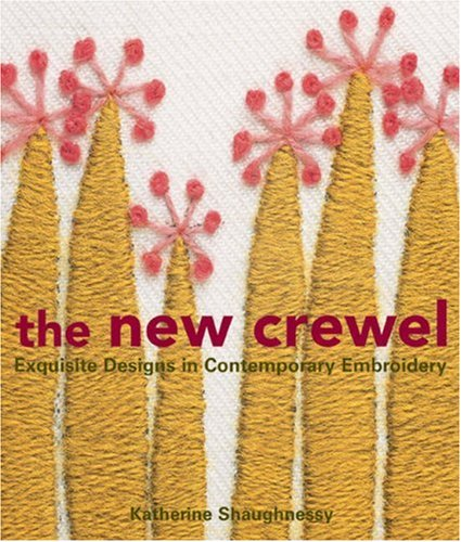 9781579906801: The New Crewel: Exquisite Designs in Contemporary Embroidery
