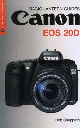 9781579906924: Canon EOS 20D (Magic Lantern Guides)