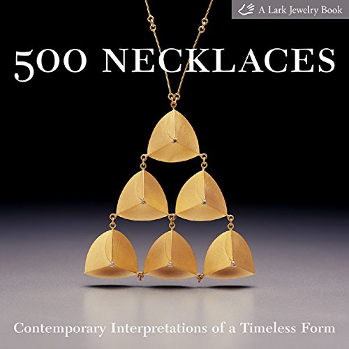 9781579907013: 500 Necklaces: Contemporary Interpretations of a Timeless Form (500 Series)