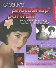 Creative Photoshop Portrait Techniques (A Lark Photography Book): Evans, Duncan, Shelbourne, Tim
