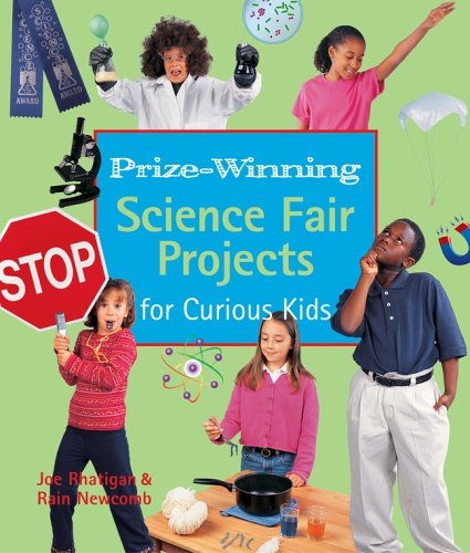 9781579907501: Prize-Winning Science Fair Projects for Curious Kids