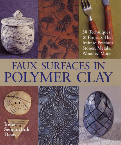 9781579907518: Faux Surfaces in Polymer Clay