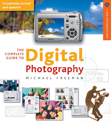 9781579907594: The Complete Guide to Digital Photography 3rd edition (A Lark Photography Book)