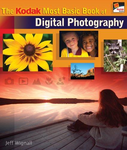 9781579907624: The KODAK Most Basic Book of Digital Photography (A Lark Photography Book)