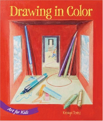 9781579908218: Art for Kids: Drawing in Color