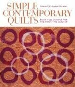 9781579908751: Simple Contemporary Quilts: Bold New Designs for the First-Time Quilter
