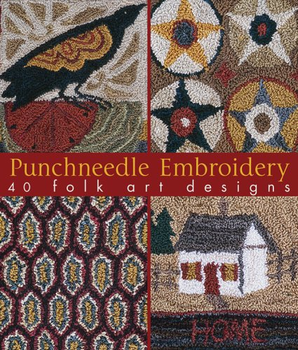 9781579908898: Punchneedle Embroidery: 40 Folk Art Designs