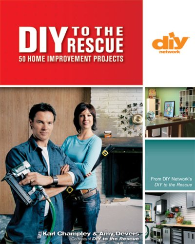 9781579909192: DIY to the Rescue (DIY): 50 Home Improvement Projects (DIY Network)