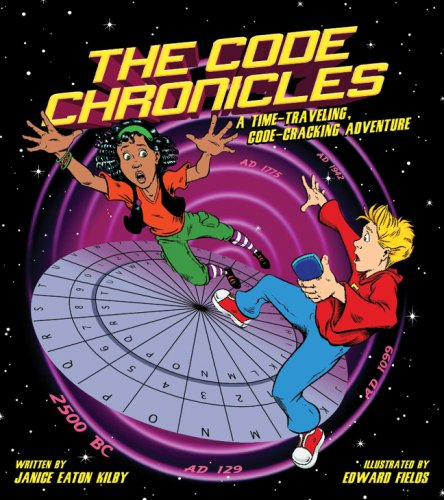 9781579909260: The Code Chronicles: A Time-Traveling, Code-Cracking Adventure