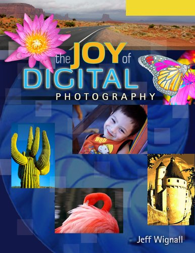 9781579909475 The Joy Of Digital Photography Lark Book