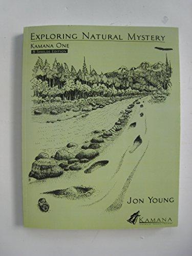 9781579940089: Exploring Natural Mystery: Kamana One