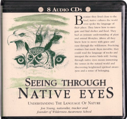 9781579940171: SEEING THROUGH NATIVE EYES Understanding the LAnguage of Nature