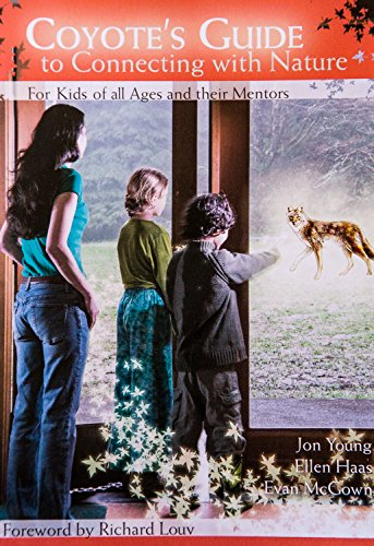 Jon Young Coyote S Guide To Connecting With Nature
