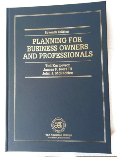 9781579960117: Planning for Business Owners and Professionals (Huebner School Series)