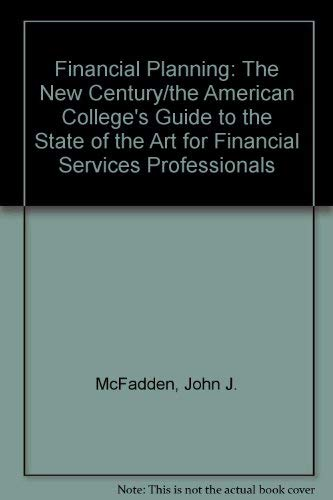 Financial Planning: The New Century/the American College's: John J. McFadden;