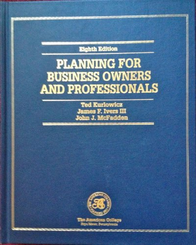 9781579960421: Planning for Business Owners and Professionals (Huebner School Series)