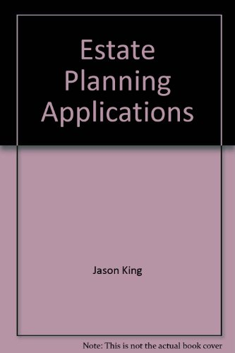 Estate Planning Applications [Huebner School Series]: Ted Kurlowicz