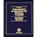 Fundamentals of Insurance for Financial Planning, Fourth: Burton T., Jr.