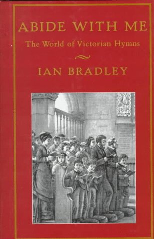 9781579990107: Abide With Me: The World of Victorian Hymns